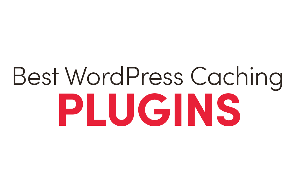 best wp caching plugins